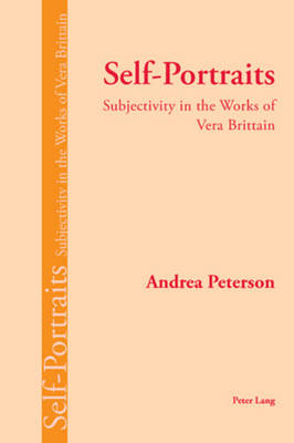 Self-Portraits: Subjectivity in the Works of Vera Brittain (Paperback)