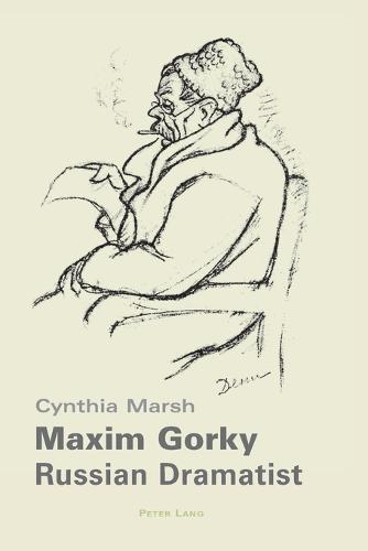 Maxim Gorky: Russian Dramatist (Paperback)