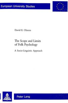 The Scope and Limits of Folk Psychology: 678: A Socio-linguistic Approach (Paperback)