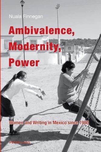 Ambivalence, Modernity, Power (Paperback)