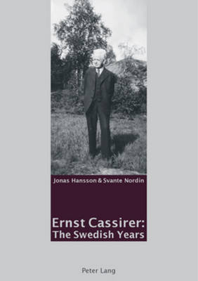 Ernst Cassirer: The Swedish Years (Paperback)