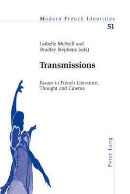 Transmissions: Essays in French Literature, Thought and Cinema - Modern French Identities (Paperback)
