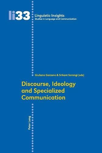 Discourse, Ideology and Specialized Communication - Linguistic Insights 33 (Paperback)