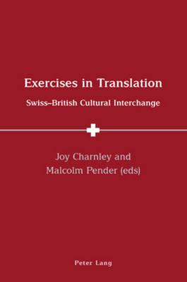 Exercises in Translation: Swiss-British Cultural Interchange (Paperback)