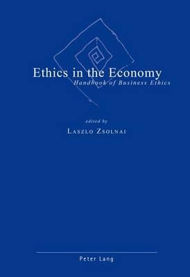 Ethics in the Economy: Handbook of Business Ethics (Paperback)