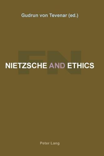 Nietzsche and Ethics (Paperback)