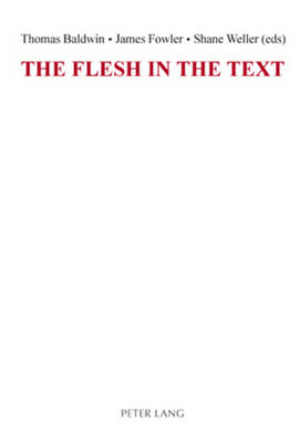 The Flesh in the Text (Paperback)