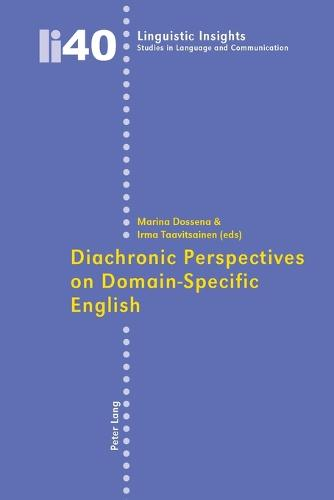 Diachronic Perspectives on Domain-specific English - Linguistic Insights 40 (Paperback)