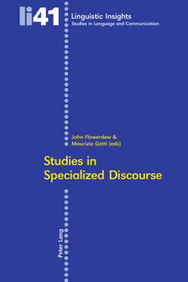 Studies in Specialized Discourse - Linguistic Insights 41 (Paperback)