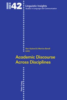 Academic Discourse Across Disciplines - Linguistic Insights 42 (Paperback)