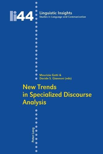 New Trends in Specialized Discourse Analysis - Linguistic Insights 44 (Paperback)
