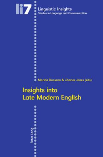 Insights into Late Modern English - Linguistic Insights 7 (Paperback)