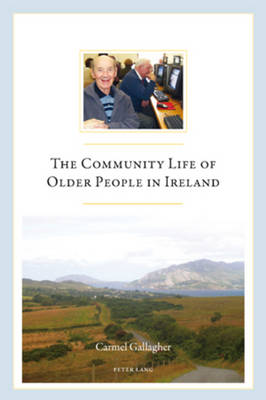 The Community Life of Older People in Ireland (Paperback)