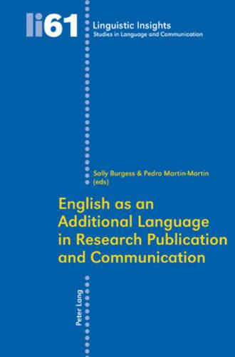 English as an Additional Language in Research Publication and Communication - Linguistic Insights 61 (Paperback)