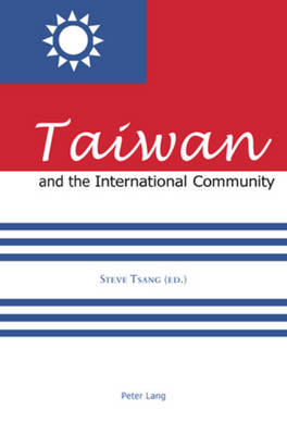 Taiwan and the International Community (Paperback)