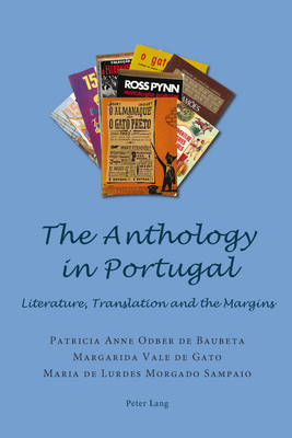 The Anthology in Portugal: Literature, Translation and the Margins (Paperback)