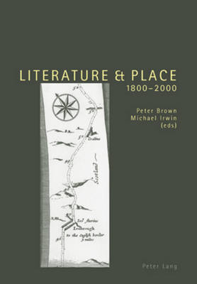 Literature and Place 1800-2000: Second Edition (Paperback)