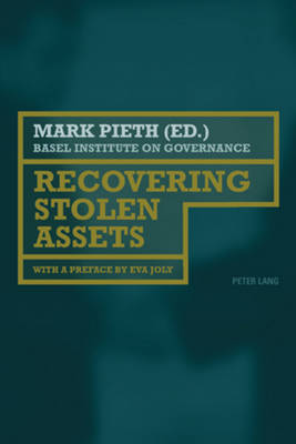 Recovering Stolen Assets: With a preface by Eva Joly (Paperback)