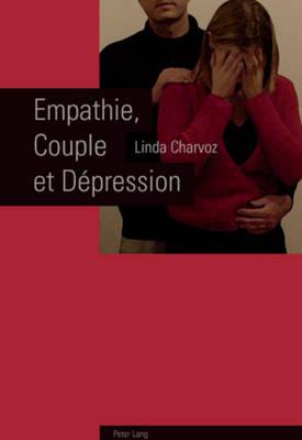 Empathie, Couple Et D pression (Paperback)