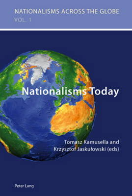 Nationalisms Today - Nationalisms Across the Globe 1 (Paperback)