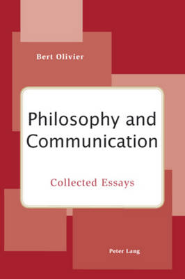 Philosophy and Communication: Collected Essays (Paperback)