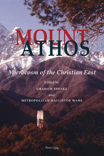 Mount Athos: Microcosm of the Christian East (Paperback)