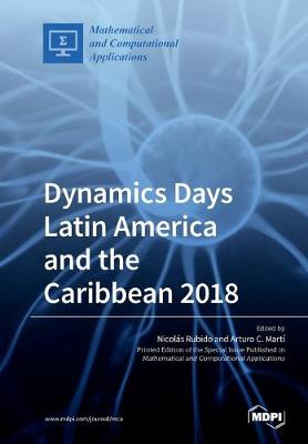 Dynamics Days Latin America and the Caribbean 2018 (Paperback)