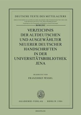 Verzeichnis Altdeutscher Handschriften: Universitaetsbibliothek Jena Vol 2 - Deutsche Texte des Mittelalters Volume 70/2 (Paperback)