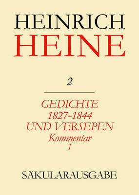 Saekularausgabe 1. Abteilung - Heines Werke in Deuts Cher Sprache (Hardback)