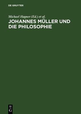 Johannes Mueller Und Die Philosophie (Hardback)
