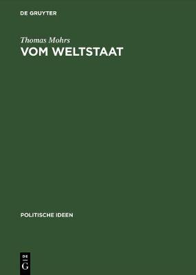 Vom Weltstaat Hobbes' Sozialphilosophie - Soziobiologie - Realpolitik (Hardback)