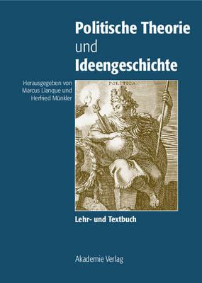 Politische Theorie Und Ideengeschichte (Hardback)