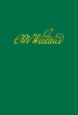 Wielands Briefwechsel, Band 15.2: Juli 1799 - Juni 1802. Anmerkungen (Hardback)