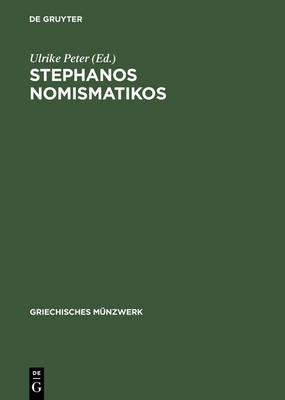Stephanos Nomismatikos: Edith Sch nert-Geiss Zum 65. Geburtstag - Griechisches Munzwerk (Hardback)
