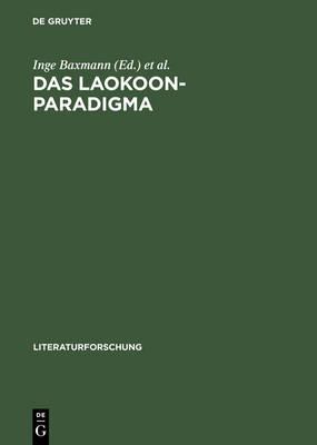 Das Laokoon-Paradigma: Zeichenregime Im 18. Jahrhundert - Literaturforschung (Hardback)