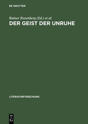 Der Geist der Unruhe - Literaturforschung (Hardback)