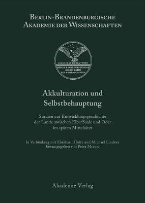 Akkulturation und Selbstbehauptung - Berichte Und Abhandlungen / Sonderband, 6 (Hardback)