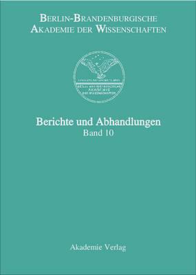 Berichte Und Abhandlungen, Band 10 (Hardback)