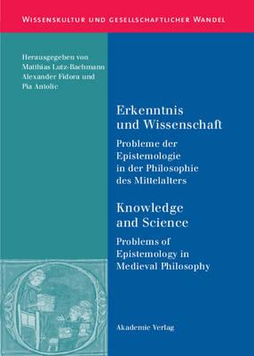 Erkenntnis und Wissenschaft/ Knowledge and Science - Wissenskultur Und Gesellschaftlicher Wandel, 10 (Hardback)
