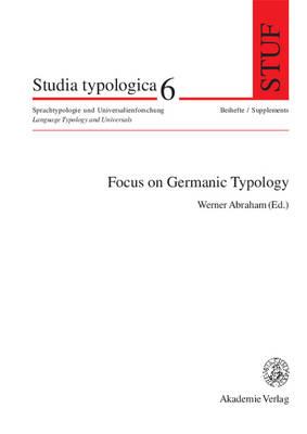 Focus on Germanic Typology - Studia Typologica 6 (Hardback)