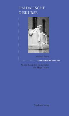 Daidalische Diskurse - Literaturforschung (Hardback)