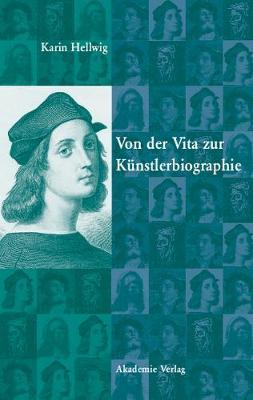Von Der Vita Zur K nstlerbiographie (Hardback)
