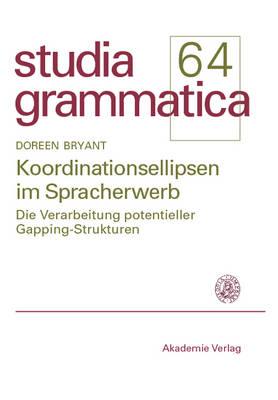 Koordinationsellipsen Im Spracherwerb - Studia Grammatica (Paperback)