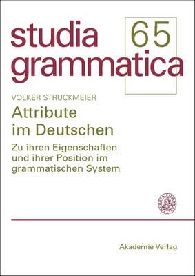 Attribute Im Deutschen - Studia Grammatica (Paperback)