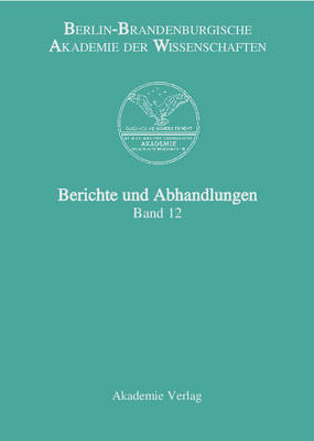 Berichte Und Abhandlungen, Band 12 (Hardback)