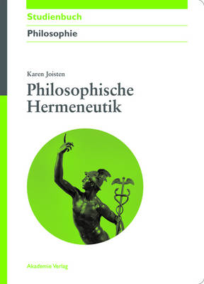 Philosophische Hermeneutik - Akademie Studienbucher - Philosophie (Hardback)