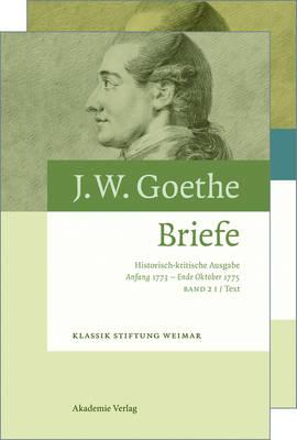 Johann Wolfgang Goethe. Briefe, BAND 2, Anfang 1773 - Ende Oktober 1775 (Hardback)