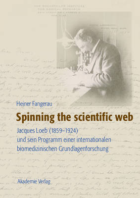 Spinning the Scientific Web (Hardback)