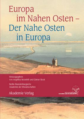 Europa Im Nahen Osten - Der Nahe Osten in Europa (Paperback)