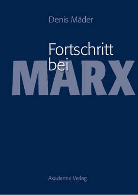 Fortschritt Bei Marx (Hardback)
